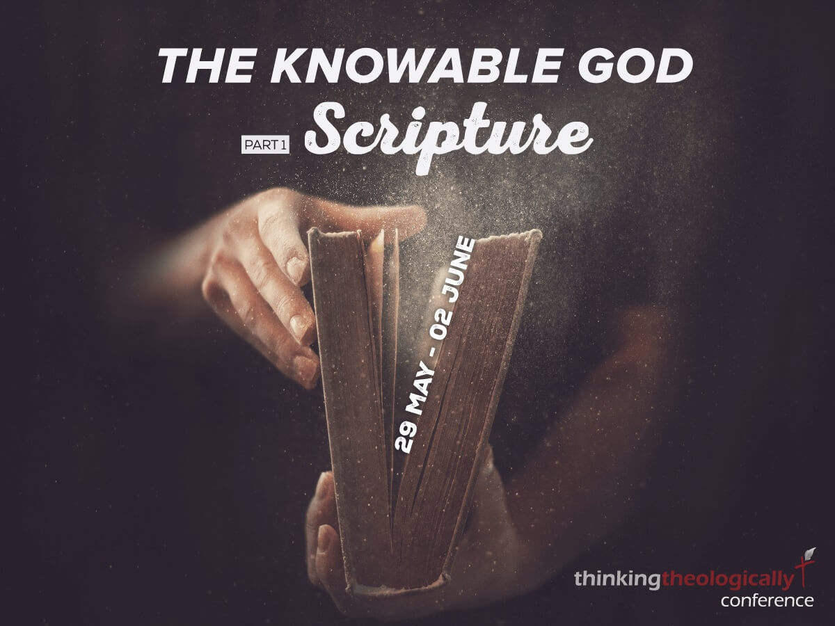 The Knowable God pt. 1  Scripture