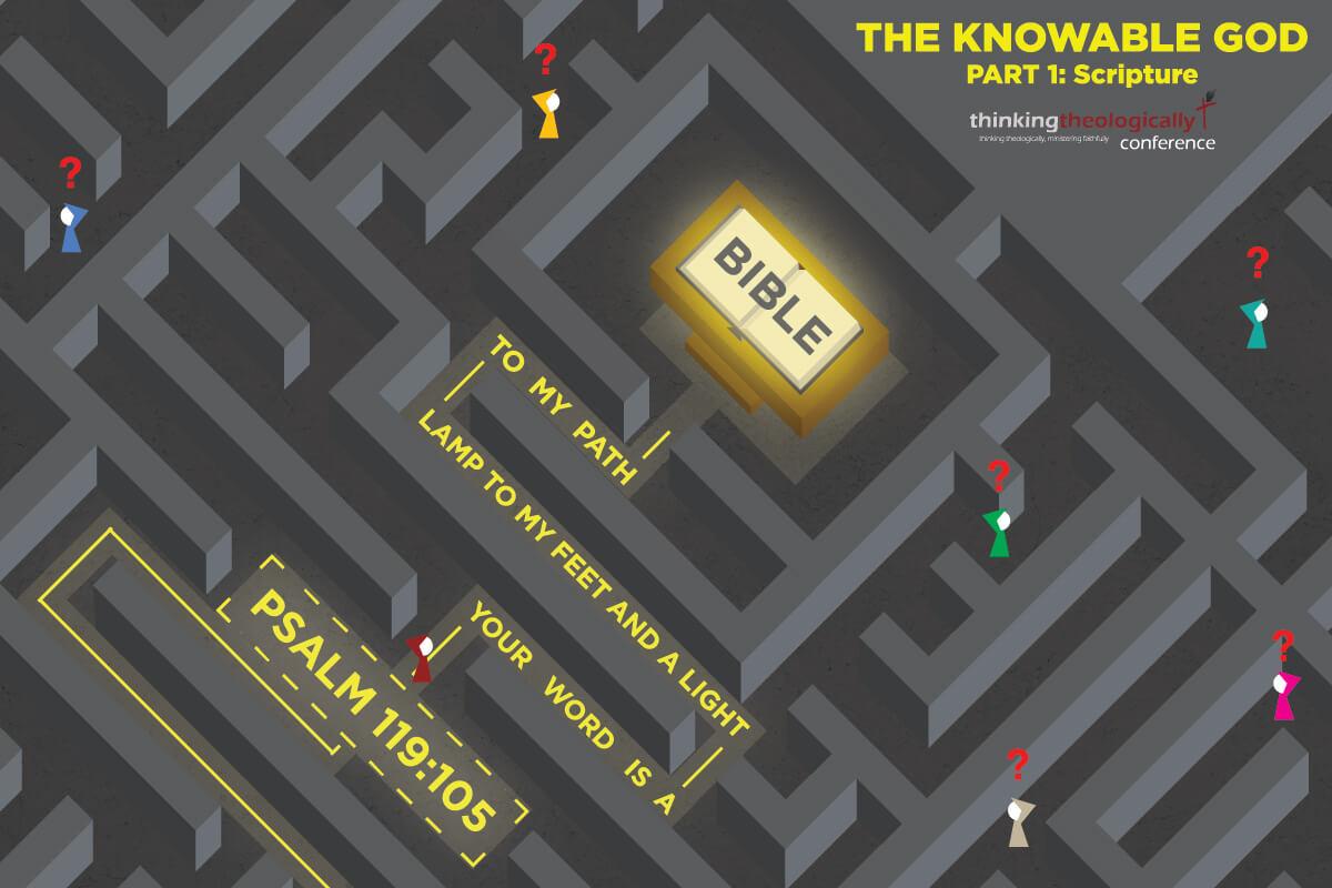 The Knowable God pt. 1  Scripture